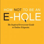 How Not to Be an E-Hole Book